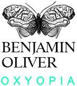 Benjamin Oliver – Oxyopia